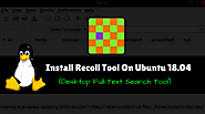 How To Install Recoll Tool (Desktop Full-Text Search Tool) On Ubuntu 18.04