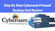 Step By Step Cyberoam Firewall Backup And Restore