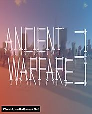 Ancient Warfare 3 Game Free Download - Apun Ka Games