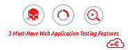 3 Web Application Testing Best Practices