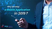 Why Develop a Mobile App in 2019?