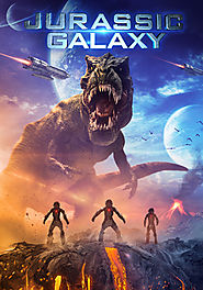 Regarder Jurassic Galaxy 2018 Film