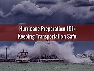 Hurricane Preparation 101: Keeping Transportation Safe