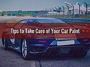 Tips to Take Care of Your Car Paint