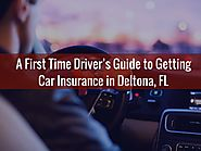 A First Time Drivers Guide to Getting Car Insurance in Deltona, FL