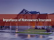 The Importance of Homeowners Insurance
