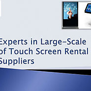 Experts in Large Scale of Touch Screen Rental Suppliers | Visual.ly