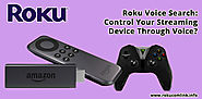 Roku Voice Search: Control Your Streaming Device Through Voice?