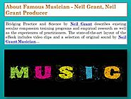 About Neil Grant, Neil Grant Producer
