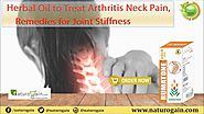 Herbal Oil to Treat Arthritis Neck Pain, Remedies for Joint Stiffness