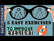 5 (EASY) Exercises to Improve Eyesight Naturally at Home