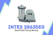 Intex 28635EG Review: {Things Need To Know Before Buy}