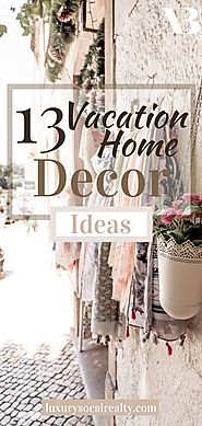 Vacation Home Decor Ideas (Second Home Decorating)