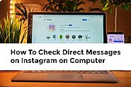 How To Check Direct Messages on Instagram on Computer