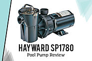 Hayward SP1780 Review: {Things Need To Know Before Buy}