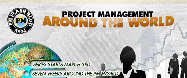 "Headline for PMFlashBlog Round 2 ""Project Management Around the World"" Posts"