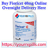 Buy Fioricet 40mg Online Overnight Delivery Here | Order Now
