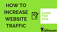 [Guide] How to Increase Website Traffic in 2019 - Mr. Web Capitalist