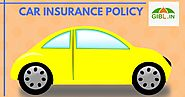 Why Should I Buy Car Insurance Policy?