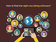 How to Find the Right Recruiting Software