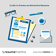 Guide to Create an Attractive Resume – Resumemantra