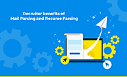 Recruiter benefits of mail parsing and resume parsing – Resumemantra Blog