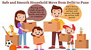 Things You Need to Do For Safe and Smooth Household Move from Delhi to Pune - writeonwall
