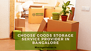 How to Choose Goods Storage Service Provider in Bangalore? - WriteUpCafe.com