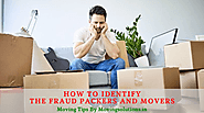 How To Identify The Fraud Packers And Movers - Moving Solutions Movers : powered by Doodlekit