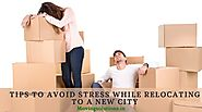 Tips to Avoid Stress While Relocating to a New City | The Smart Living Network