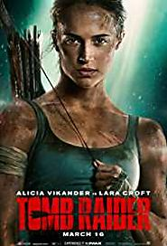 Tomb Raider 2018 Movie Download 480p MKV MP4 HD Free