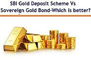 SBI Revamped Gold Deposit Scheme Vs Sovereign Gold Bonds – Which is better? | Myinvestmentideas.com