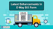 Latest Enhancements in E-Way Bill Form | HostBooks