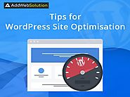 Tips and Tricks to Optimise your WordPress Site