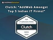 'AddWeb Amongst Top 5 Indian IT Firms, 2019' as Announced by Clutch