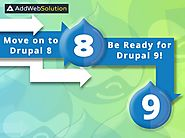 Move on to Drupal 8, Be Ready for Drupal 9! | AddWeb Solution