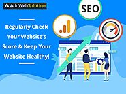 Regularly Check Your Website's Score & Keep Your Website Healthy!