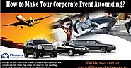 Phoenix Limo Deals: How to Make Your Corporate Event Astounding?