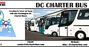 Location Is Never an Issue with Our Washington DC Charter Buses