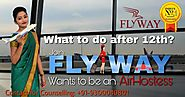 Flyway: Airhostess Institute in Lucknow | Airhostess Training Academy