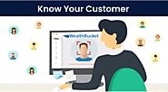 KYC | Know Your Customer | First Step to Start Investing | WealthBucket |