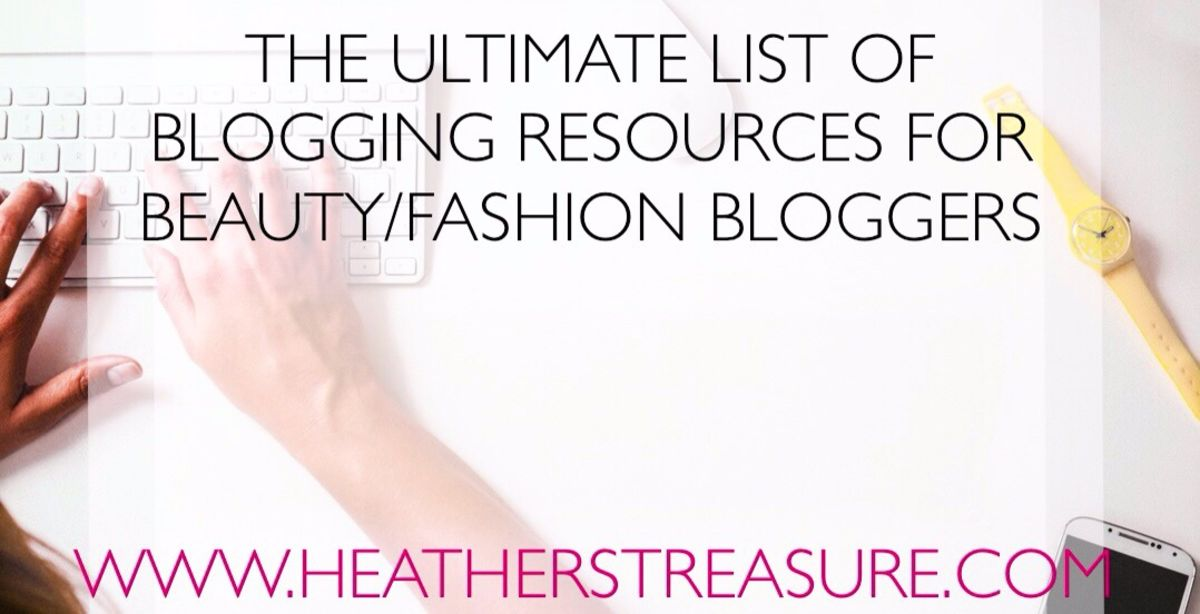 Headline for The Ultimate list of +100 Tools And Resources For Beauty and Fashion Bloggers