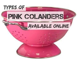 Types of Pink Colanders Available Online Today