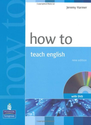 "Review of Jeremy Harmer's ""How to Teach English: New Edition"" 