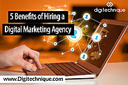 Benefits Of Hiring A Digital Marketing Agency