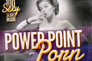 PowerPoint Porn: 100 Sexy Slides [Safe For Work]