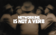 Networking is not a Verb: Take this Card and Shove it