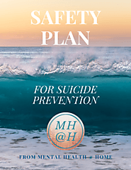 Safety Plan for Suicide Prevention - Mental Health @ Home Store