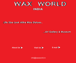 Wax World, India