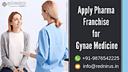 Pharma Franchise for Gynae Medicine Available from Top Pharma Companies in India